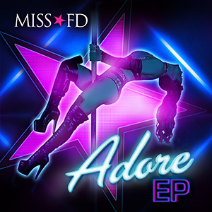 Miss FD ADORE - EP - cover artwork
