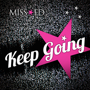 Miss FD - Keep Going cover artwork