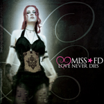 Miss FD Music - Love Never Dies - Dark Electronic Music