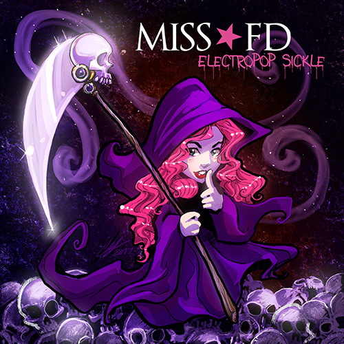 Miss FD : Gothic, electro-industrial, synthpop, and oontz